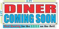DINER COMING SOON Banner Sign NEW Larger Size Best Quality for the $$$