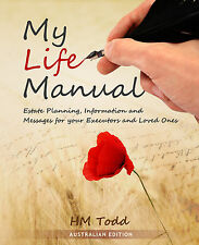 My Life Manual - Australian Edition. Includes FREE Will Kit valued at $29 inside