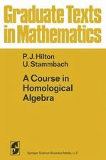 A Course in Homological Algebra (Graduate Texts in Mathematics), , Stammbach, Ur