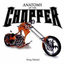 Anatomy of the Chopper 240 pages in full color  NewHardcover & free Shipping