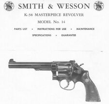 Smith & Wesson Model 14 K-38 Revolver - Parts, Use & Maintenance Manual