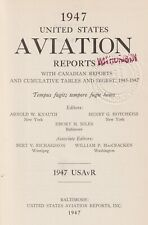 1947 United States Aviation Reports (1947) Aviation law, Federal, State, Cases