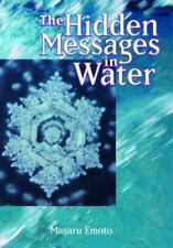 NEW - The Hidden Messages in Water by Masaru Emoto
