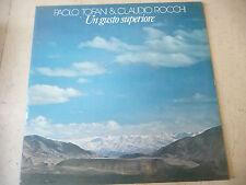 """PAOLO TOFANI&CLAUDIO ROCCHI""""UN GUSTO SUPERIOR-disco 33 giri ISKOON1978"""" PERFETTO"""