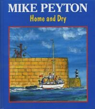 Home and Dry By M Peyton