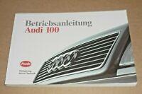 AUDI 100 C4 Betriebsanleitung 1990 Bedienungsanleitung Handbuch Bordbuch BA