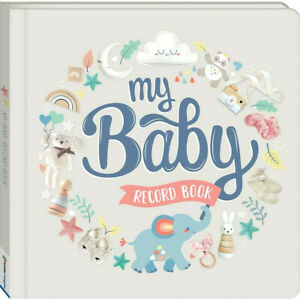 My Baby Record Book Padded Hardcover Baby Book NEW | FREE POST
