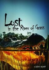 Lost in the River of Grass by Ginny Rorby (2012, Paperback)
