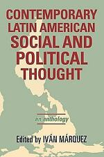 CONTEMPORARY LATIN AMERICAN SOCIAL AND POLITICAL THOUGHT - NEW HARDCOVER BOOK