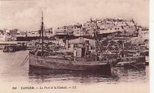 MAROC MOROCCO TANGER 120 LL le port et la casbah bateau