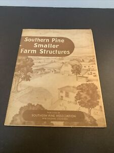 How To Build Southern Pine Smaller Farm Structures by Southern Pine Association