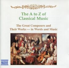 THE A TO Z OF CLASSICAL MUSIC - 2 CDs NAXOS (1995) GREAT COMPOSERS & THEIR WORKS