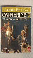 Catherine- Il Suffit D'un Amour 2 (Livre de Poche, no. 4105)1964 by Juliette Ben