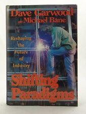 SHIFTING PARADIGMS~RESHAPING THE FUTURE OF INDUSTRY~Garwood/Bane~1990 Operations