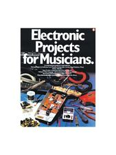 Learn Electronic Projects For Musicians Pre-amp talk-box Reference MUSIC BOOK