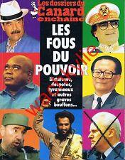 Les dossiers du canard n°77 du 10/2000 Les fous du pouvoirs Dictateurs
