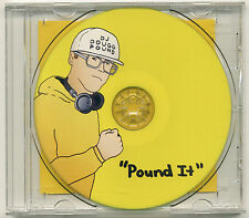 DJ DOUGGPOUND Pound It; 2009 CD Self-Released, from Tim & Eric Tour