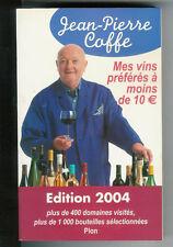 Jean-Pierre Coffe : Mes vins préférés à moins de 10 €