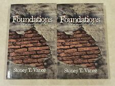 Lot 2 Stoney T. Vance Foundations: The Building Blocks of Faith - LIKE NEW!