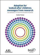 Adoption for Looked After Children: Messages from Research: An Overview of the