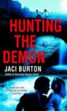Hunting the Demon (Demon Hunters, Book 2) Burton, Jaci Mass Market Paperback