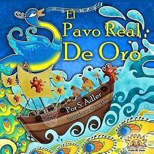 Libros en Español: El Pavo Real de Oro : Kids Spanish Books by sigal adler...