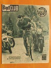 But & Club N° 252 du 04/08/1950-Le Tour.L.Bobet n'a pas été payé de ses efforts
