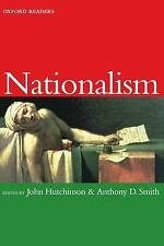 Nationalism by John Hutchinson (editor), Anthony D Smith (editor)