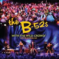 THE B-52'S - WITH THE WILD CROWD-LIVE IN ATHENS  CD NEW!