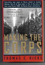 Making the Corps by Thomas Ricks
