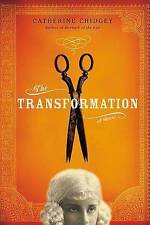 NEW The Transformation: A Novel by Catherine Chidgey
