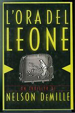 DEMILLE NELSON L'ORA DEL LEONE MONDOLIBRI 2000 GIALLI THRILLER