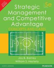 Brand New -Strategic Management and Competitive Advantage by William S. Hesterly