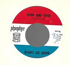 BARRY LEE SHOW-INDEPENDENCE RECORDS-I DONT WANT TO LOVE YOU/OVER AND OVER VG+