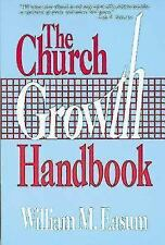 The Church Growth Handbook Easum, Bill Paperback