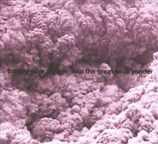 TRENTEMOLLER - INTO THE GREAT WIDE YONDER - Rare CD Digipak