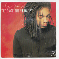 """D'ARBY Terence Trent Vinyl 45 tours SP 7"""" SIGN YOUR NAME - SBS 651315 STEREO"""