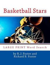 Basketball Stars : Large Print Word Search: By Foster, R. J. Foster, Richard