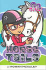 Go Girl! #24 Horse Tails by Rowan McAuley (Paperback)