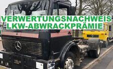 Cash €€ + Verwertungsnachweis - LKW Abwrackprämie 2021 Verschrottung Abwrack