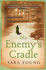 My Enemy's Cradle by Sara Young New Book