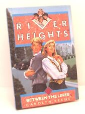 River Heights: Between the Lines by Carolyn Keene