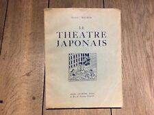 Albert Maybon : Le théâtre japonais 64 planches 40 dessins 1925