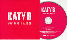KATY B What Love Is Made Of 2013 UK 1-track promo CD