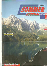 GIORNALE ESTATE 2003 - ALTO ADIGE/SUDTIROL - KRONPLATZ