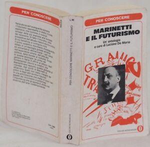 LUCIANO DE MARIA MARINETTI E IL FUTURISMO 1977 MANIFESTO FUTURISTA CINEMA MUSICA