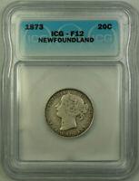 1873 Newfoundland Queen Victoria Silver 20 Cents ICG F-12 KM#4
