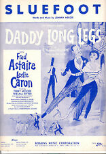 "Daddy Long Legs Sheet Music ""Sluefoot"" Fred Astaire Leslie Caron"