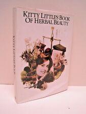 Kitty Little's Book of Herbal Beauty by Kitty Little