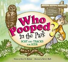 Who Pooped in the Park? Olympic National Park: Scat and Tracks for Kids